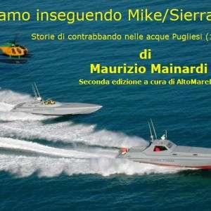 Stiamo inseguendo Mike/Sierra (ultima puntata) di Maurizio Mainardi