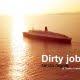 Dirty jobs, senza regole
