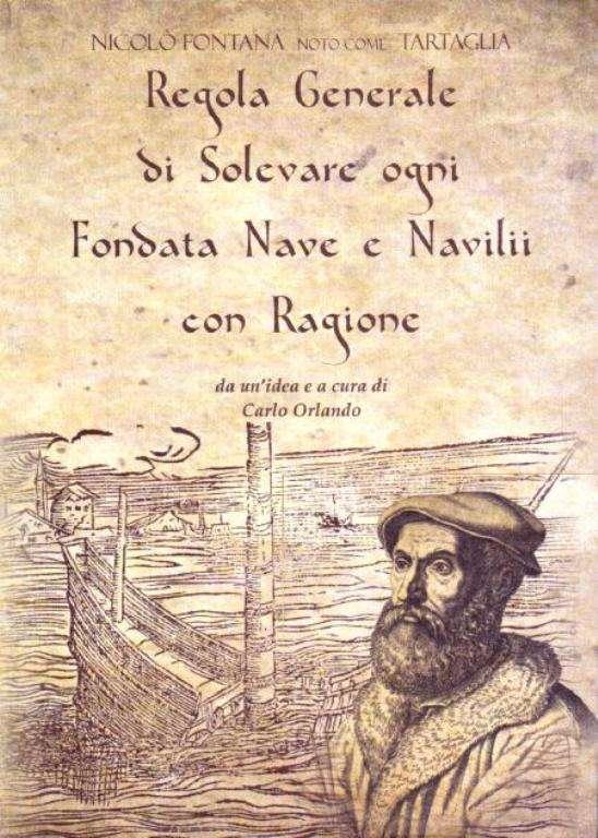 Il libro di Carlo Orlando pubblicato in un centinaio di copie: Recuperi marini del '500