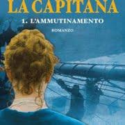 La Capitana di Mario Dentone - Editore Mursia