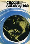 Caccia subacquea di A.Olschki