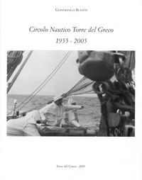 Circolo-Nautico-Torre-del Greco-1955-2005